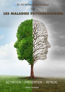 Couverture Les maladies psychologiques